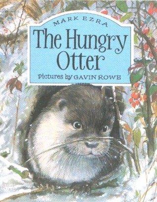 The Hungry Otter Mark Ezra