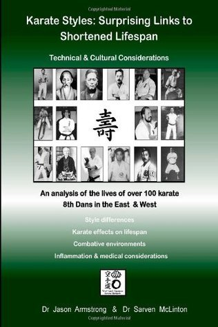 Karate Styles: Surprising Links to Shortened Lifespan  by  Jason Armstrong