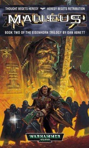 Malleus (Eisenhorn, #2) Dan Abnett
