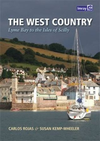 The West Country: Bill of Portland to the Isles of Scilly Rojas Carlos