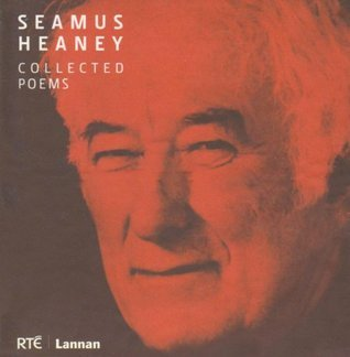 Collected Poems  by  Seamus Heaney