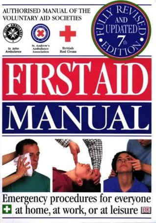 The First Aid Manual Michael Webb