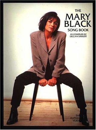 The Mary Black Songbook  by  Declan Sinnott