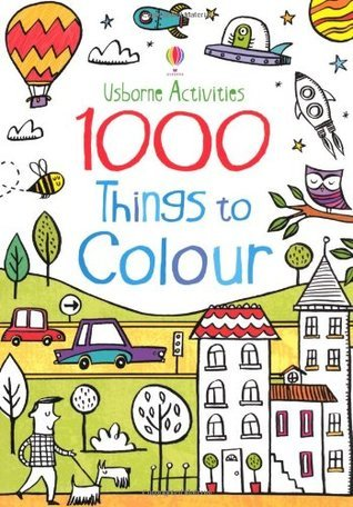 1000 Things To Colour  by  Kirsteen Robson