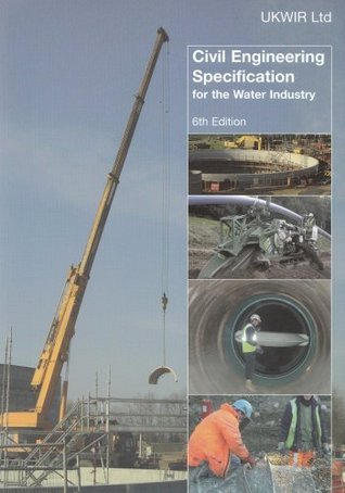 Civil Engineering Specification For The Water Industry WRC Plc