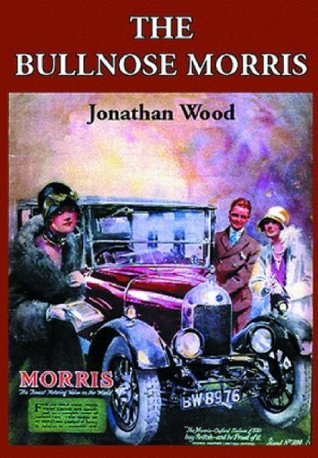 The Bullnose Morris Jonathan Wood