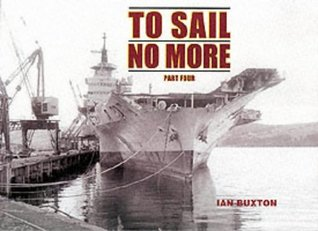 To Sail No More Ian Buxton