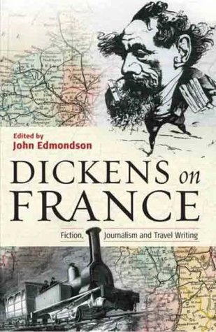 Dickens on France Charles Dickens