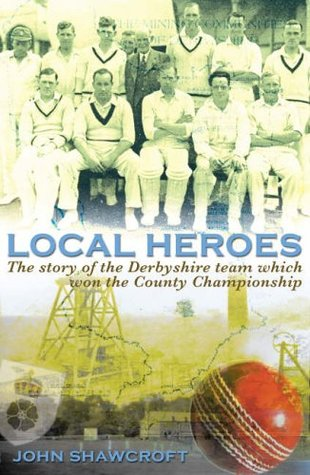 Local Heroes John Shawcroft