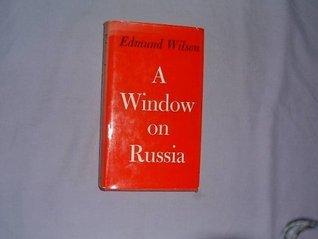 Window on Russia Edmund Wilson