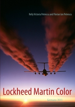 Lockheed Martin Color: Germany 2013  by  Relly Victoria Petrescu