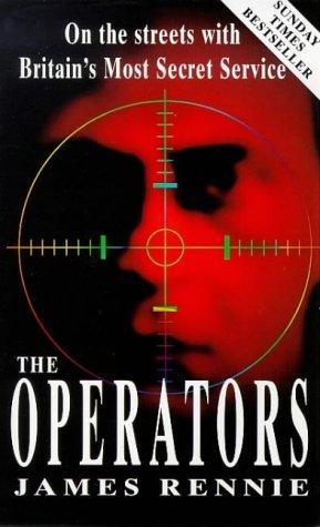 The Operators James Rennie