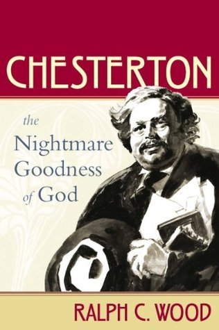 Chesterton  by  Ralph C. Wood