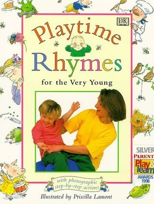 Playtime Rhymes For The Very Young  by  Priscilla Lamont