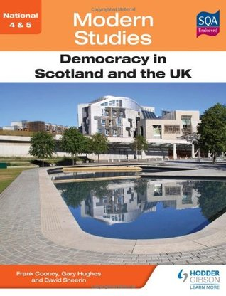 Democracy in Scotland and the UK. Frank Cooney, Gary Hughes, David Sheerin  by  Frank Cooney