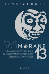 Tout Bob Morane 13  by  Henri Vernes