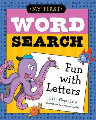 My First Word Search: Fun with Letters  by  Eden Greenberg