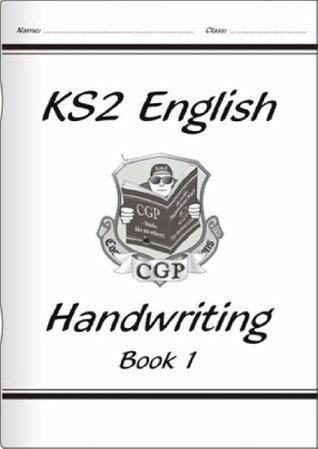 KS2 English Handwriting - Book 1  by  CGP Books