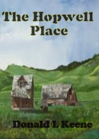 The Hopewell Place Donald L Keene