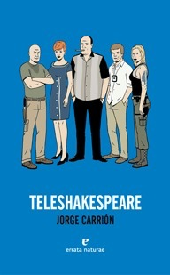 Teleshakespeare  by  Jorge Carrión