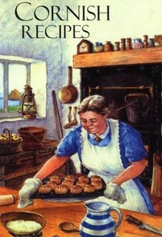 Cornish Recipes, Old and New Ann Pascoe