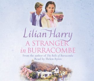 A Stranger In Burracombe (Burracombe Village 2) Lilian Harry