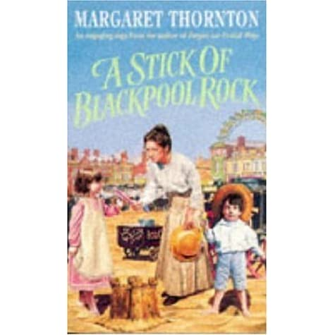A Stick Of Blackpool Rock By Margaret Thornton Reviews border=