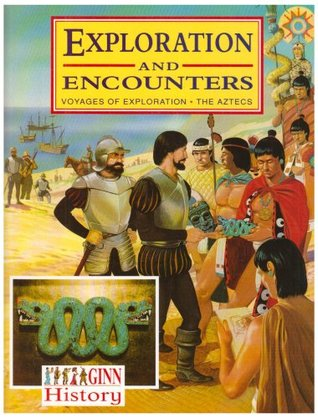 Ginn History: Exploration and Encounters Pupils Book  by  Robin Place