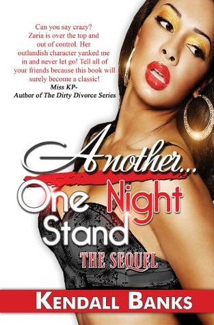 Another One Night Stand  by  Kendall Banks