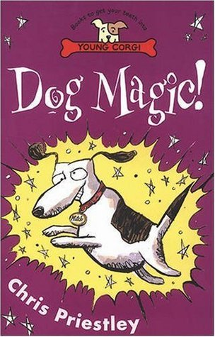 Dog Magic! Chris Priestley