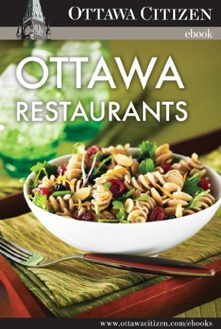 Ottawa Restaurants: A collection of Ottawa Citizen reviews of the capital regions most popular restaurants Ottawa Citizen