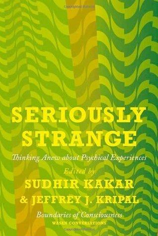 Seriously Strange  by  Sudhir Kakar
