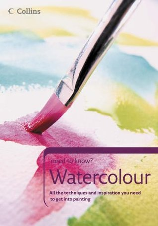 Watercolour: All the Kit, Techniques and Inspiration You Need to Get Into Painting. Alwyn Crawshaw, June Crawshaw, Trevor Waugh  by  Alwyn Crawshaw