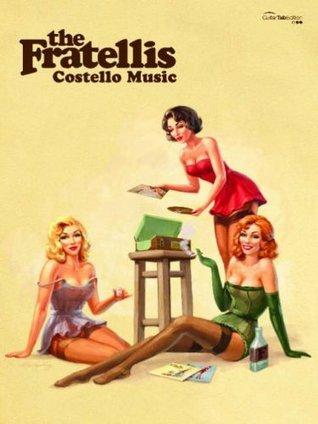 Costello Music: The Fratellis