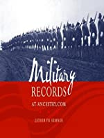 Military Records at Ancestry.com  by  Esther Yu Sumner
