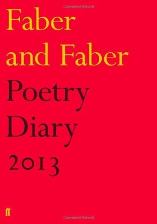 Faber and Faber Poetry Diary 2013  by  Faber and Faber