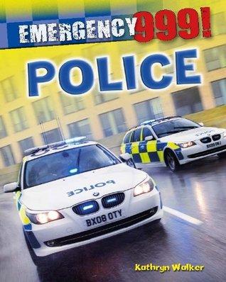 Police. Kathryn Walker  by  Kathryn Walker