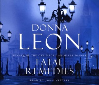 Fatal Remedies: (Brunetti 8)  by  Donna Leon