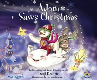 Adam Saves Christmas (Adams Adventure Book No 6) Benji Bennett