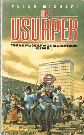The Usurper Peter Michael