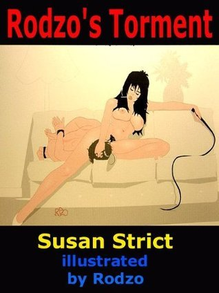 Rodzos Torment  by  Susan Strict