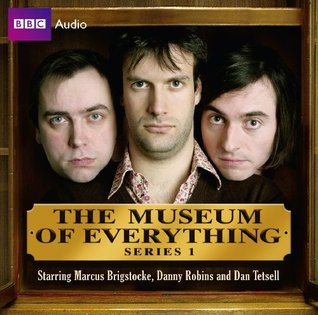 The Museum Of Everything: Series 1 Danny Robins