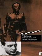 Fritz Lang: The Nature Of The Beast Patrick McGilligan