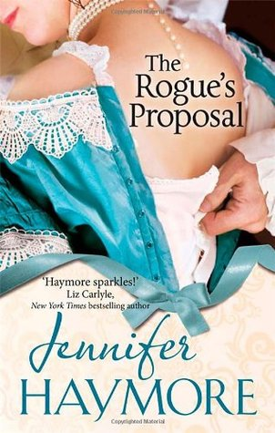 The Rogues Proposal (House of Trent #2)  by  Jennifer Haymore