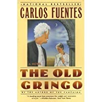 an analysis of the old gringo a fiction novel by carlos fuentes The old gringo by carlos fuentes reviewed by allan cogan cogan's reviews  tweet i wish i could say this novel was an enjoyable read but, frankly, this humble reviewer found it rather a chore getting to the end since finishing it, curiosity has driven me to go looking to see what other people had to say about it  fuentes has.