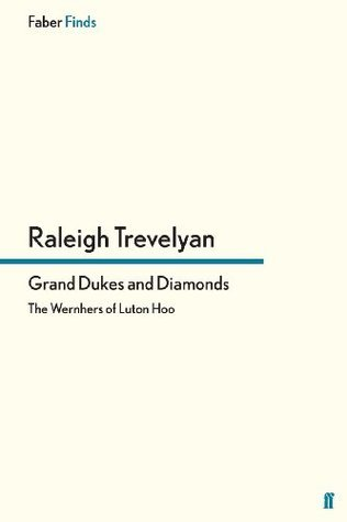 Grand Dukes and Diamonds  by  Raleigh Trevelyan