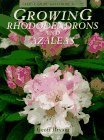 Growing Rhododendrons and Azaleas (Cassell Good  by  Geoff Bryant