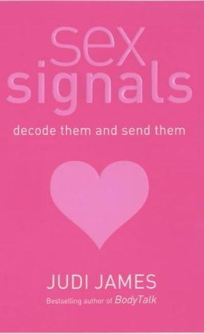 Sex Signals  by  Judi James