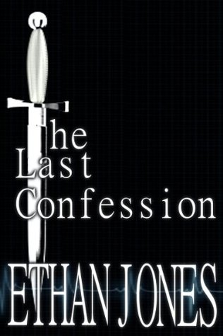 The Last Confession Ethan Jones