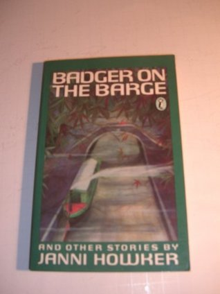 Badger on the Barge Janni Howker